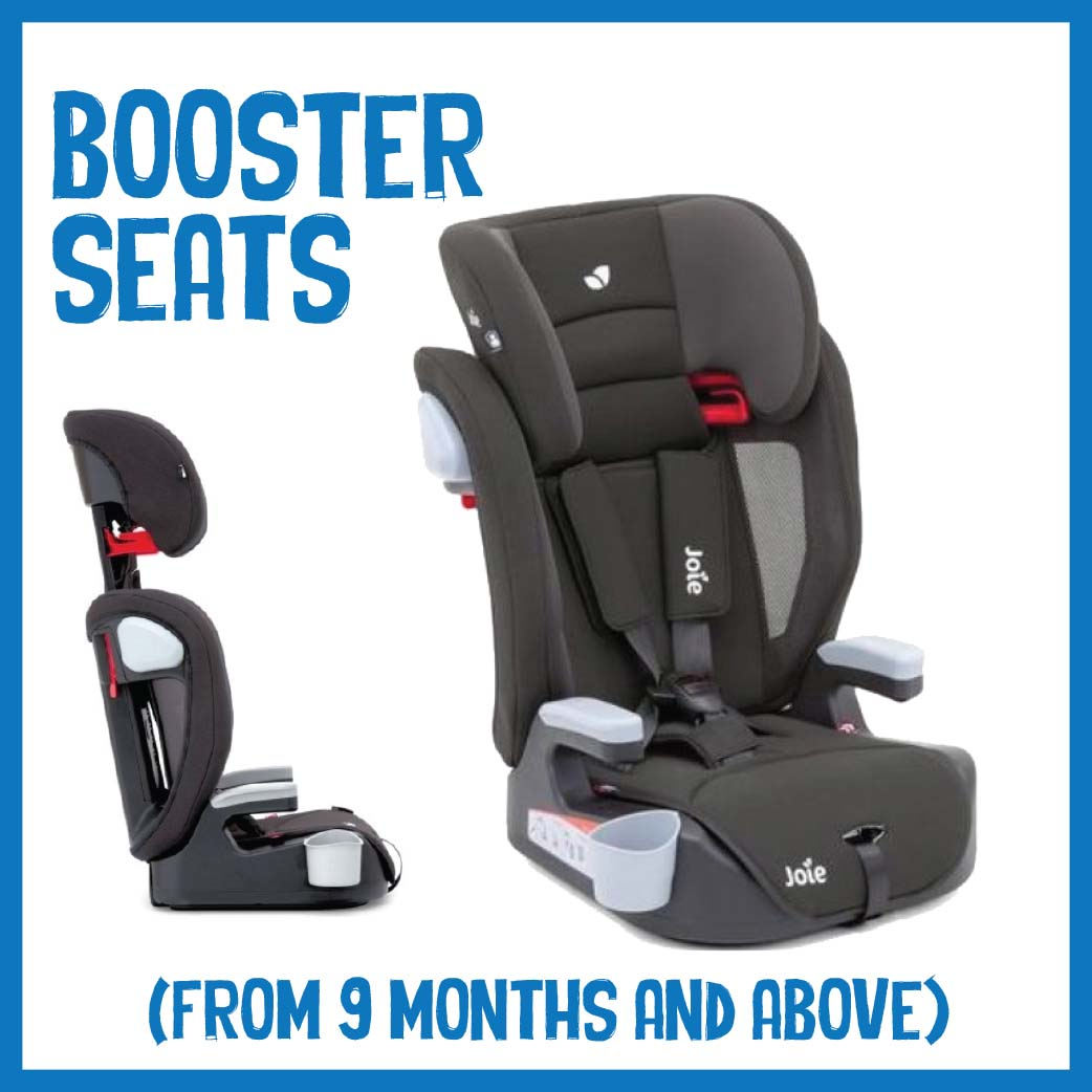 Toddler / Booster Car Seats ( From 9 months and above )